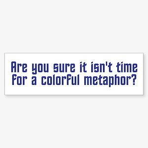 Colorful Metaphor Sticker (Bumper)