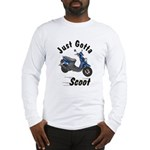 Just Gotta Scoot Zuma Long Sleeve T-Shirt