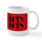 Dirty Dirty Records Mug