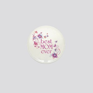 Best Mom Ever 3 Mini Button