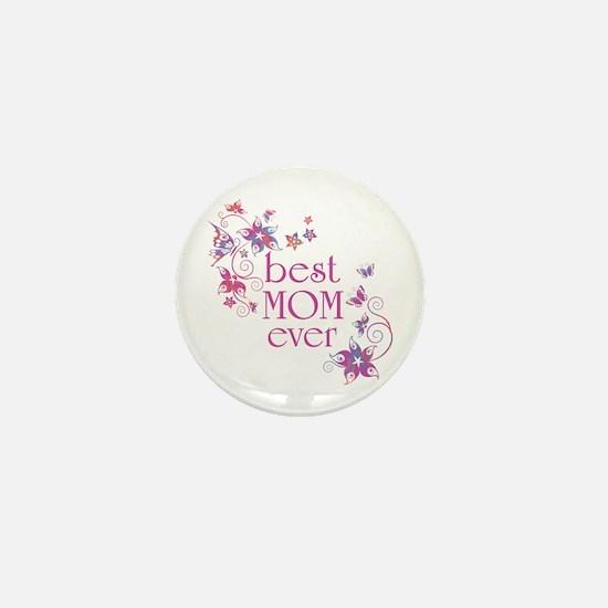 Best Mom Ever 3 Mini Button