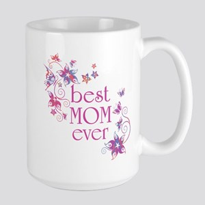 Best Mom Ever 3 Large Mug