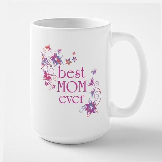 Best Mom Ever 3 Large Mug
