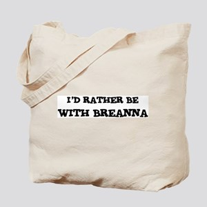 With Breanna Tote Bag