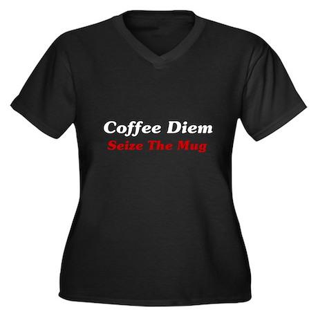 Coffee Diem: Seize The Mug Women's Plus Size V-Nec