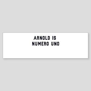 Arnold is Numero Uno Sticker (Bumper)