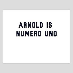 Arnold is Numero Uno Small Poster