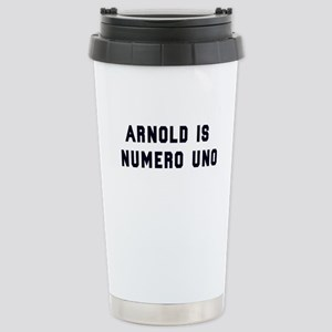 Arnold is Numero Uno Stainless Steel Travel Mug