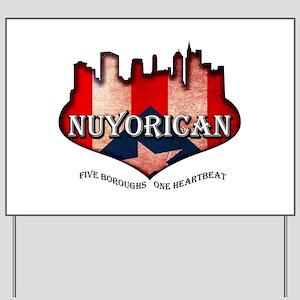 NuYoRicaN Yard Sign