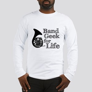 French Horn Band Geek Long Sleeve T-Shirt