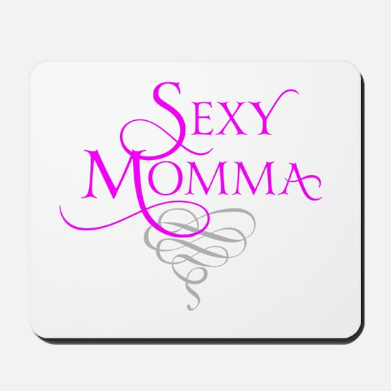 Sexy Momma Mousepad