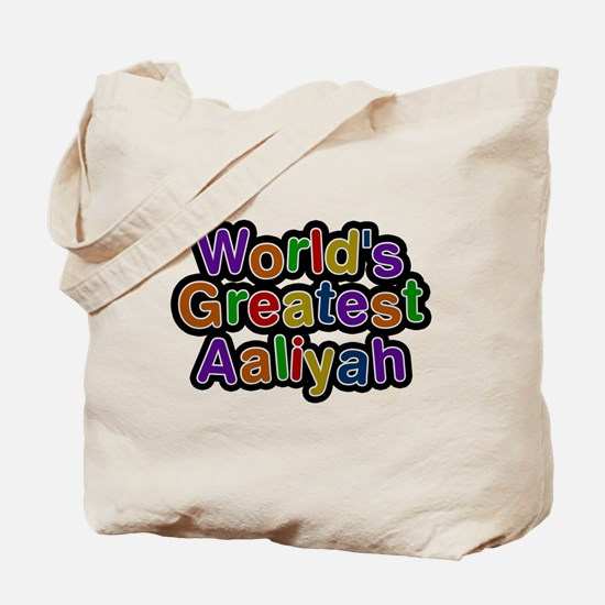 Worlds Greatest Aaliyah Tote Bag