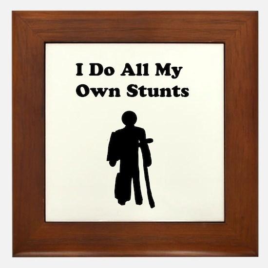 I Do My Own Stunts Framed Tile
