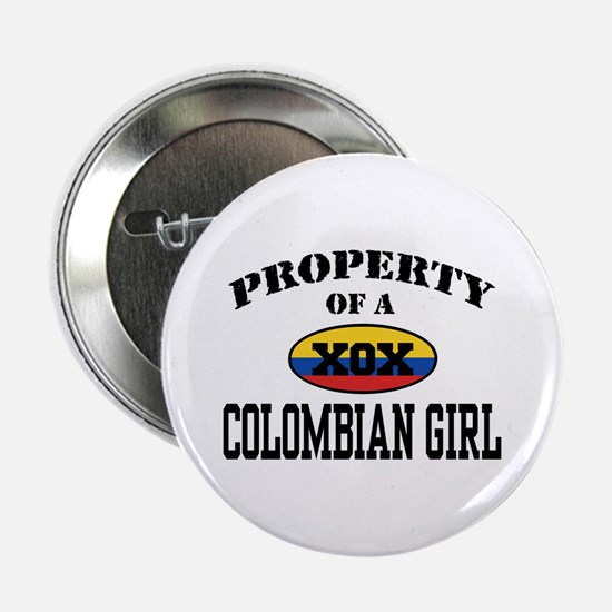 """Property of a Colombian Girl 2.25"""" Button"""