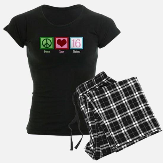 Peace Love Sweet 16 pajamas