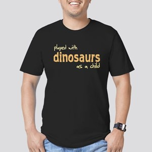 Played With Dinosaurs As A Ch Men's Fitted T-Shirt
