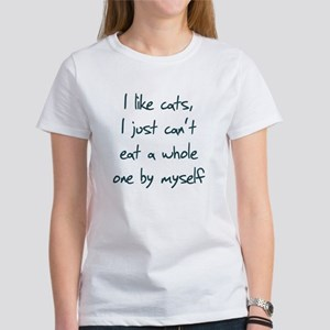 I Like Cats I Just Can't Eat Women's T-Shirt