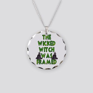 Wicked Witch Was Framed Necklace Circle Charm