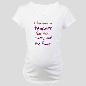 Funny teacher shirts humoring Maternity T-Shirt