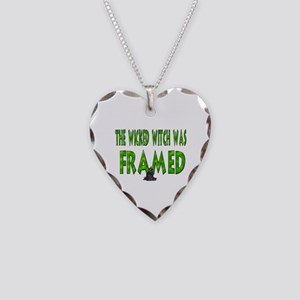 Wicked Witch Was Framed Necklace Heart Charm