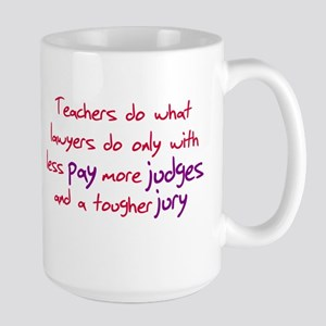 Funny teacher shirts humoring Large Mug