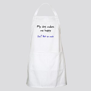 I Love My Dog You Not So Much Apron