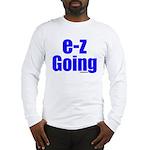 ezgoing Long Sleeve T-Shirt
