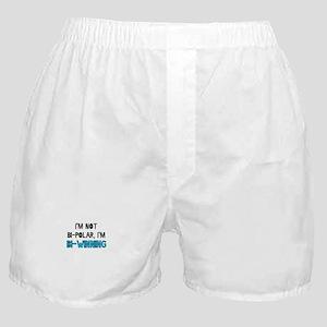 I'm Not Bi-Polar, I'm Bi-Winn Boxer Shorts