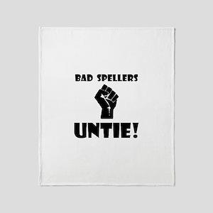Bad Spellers Untie! Throw Blanket