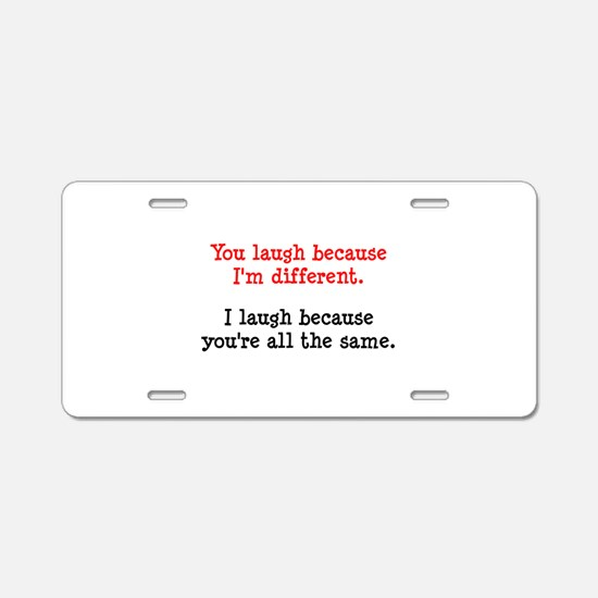 I'm Different Aluminum License Plate