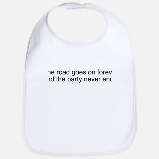 The road goes on forever and Bib