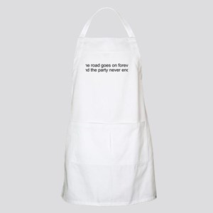 The road goes on forever and Apron