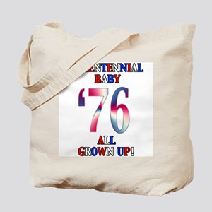 Bicentennial Baby All Grown Up! Tote Bag