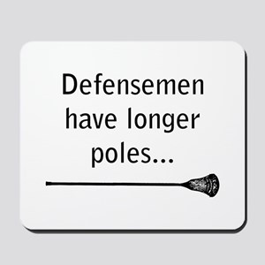 Defensemen have longer poles Mousepad