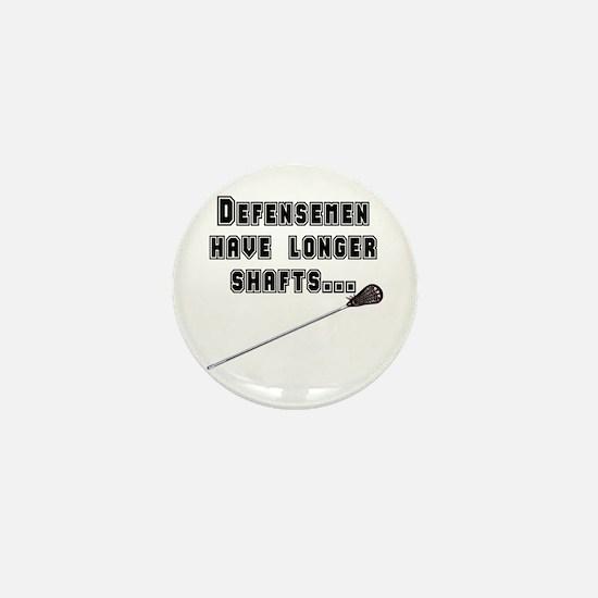 Defensemen have longer shafts Mini Button