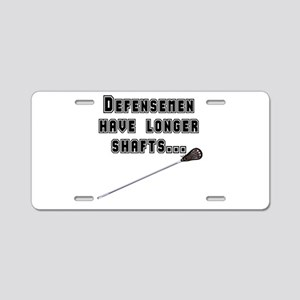 Defensemen have longer shafts Aluminum License Pla