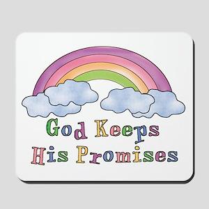 God Keeps His Promises Mousepad