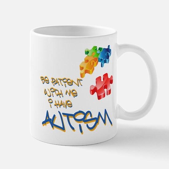 Be patient - autism awareness Mug