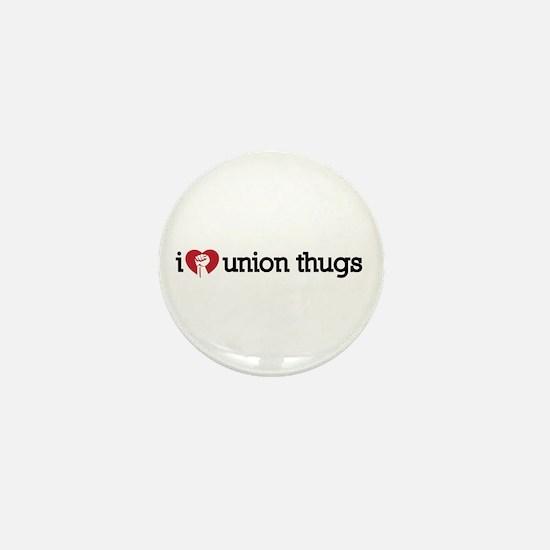 I Love Union Thugs Mini Button