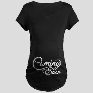 Coming Soon Maternity T-Shirt