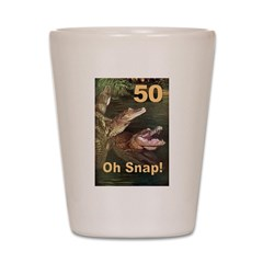 50, Oh Snap Shot Glass