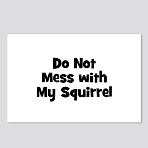 Do Not Mess with My Squirrel Postcards (Package of