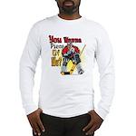 Wanna Piece Long Sleeve T-Shirt