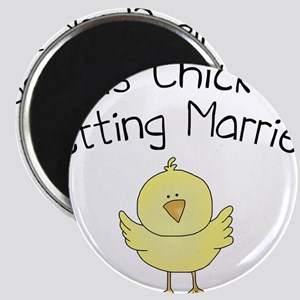This Chick is Getting Married Magnet