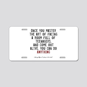 Teacher Quote Aluminum License Plate