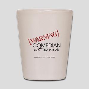 Warning: Comedian Shot Glass
