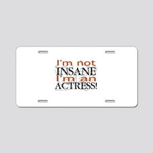 Insane actress Aluminum License Plate