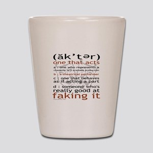 Actor (ak'ter) Meaning Shot Glass
