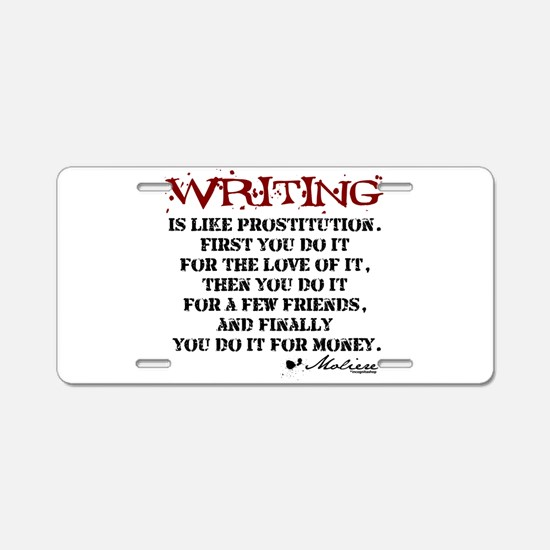 Moliere Writing Quote Aluminum License Plate