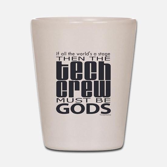 Tech Crew Gods Shot Glass
